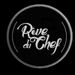 Reve Du Chef